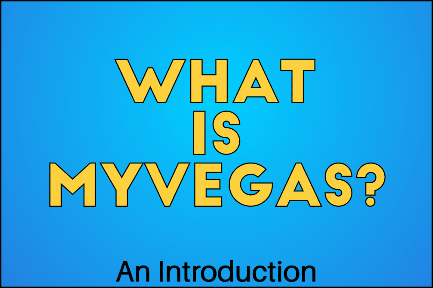 what is myvegas